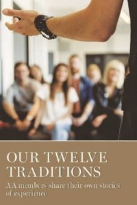 Our Twelve Traditions AA members share their own stories of experience book cover